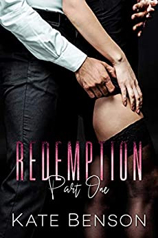 Redemption: Part One (The Vault Book 1) by [Kate Benson]