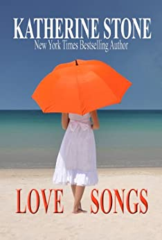 Love Songs by [Katherine Stone]