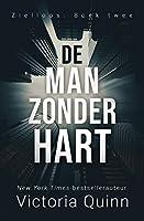 De man zonder hart (Zielloos Book 2)