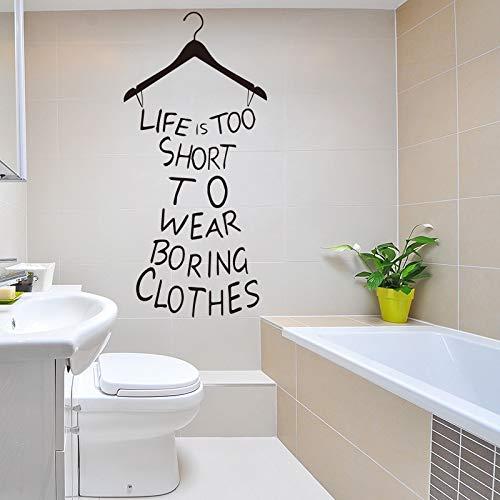 Mode Wandaufkleber Living Culture Das Leben ist zu kurz um langweilige Kleidung Kleidung Aufkleber Wandbild Wandkunst 43X92cm zu tragen