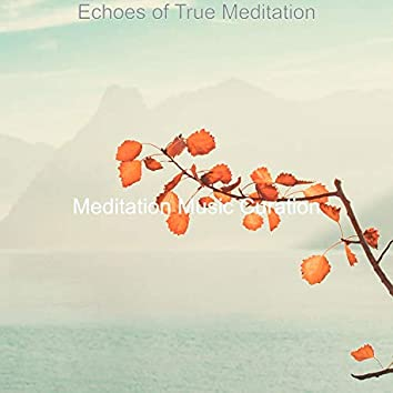 Echoes of True Meditation
