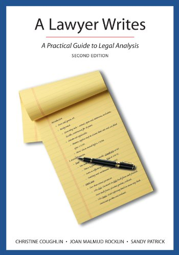 A Lawyer Writes: A Practical Guide to Legal Analysis, Second Edition