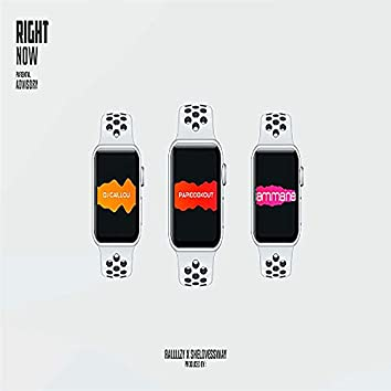 Right Now (feat. Dj Caillou & Papi Cookout)