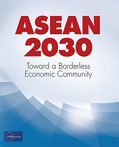 ASEAN 2030: Toward a Borderless Economic Community (English Edition)