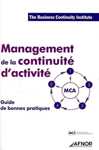 Management de la continuité d'activité: Le guide des bonnes pratiques