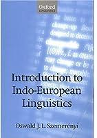 Introduction to Indo-European Linguistics