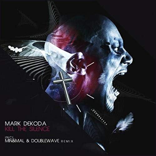 Mark Dekoda feat. Min & Mal & Doublewave