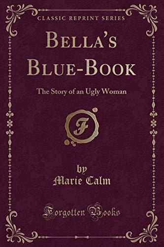 Calm, M: Bella's Blue-Book