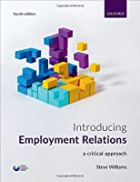 Introducing Employment Relations: A Critical Approach