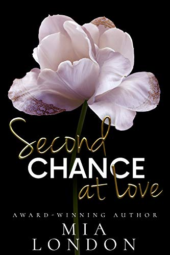 Second Chance At Love by Mia London ebook deal