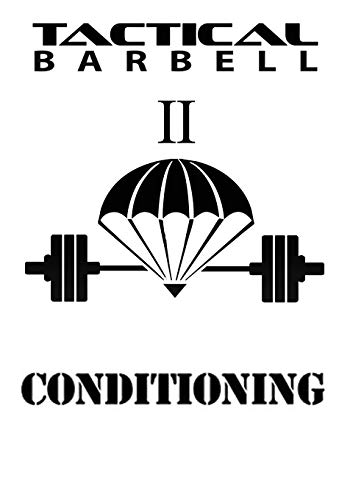 Tactical Barbell 2: Conditioning (Volume 2)