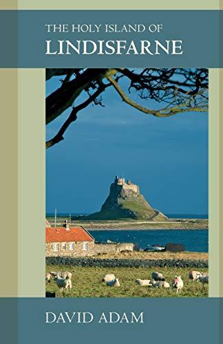 The Holy Island of Lindisfarne