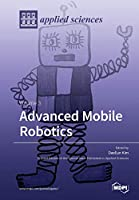 Advanced Mobile Robotics: Volume 3 Front Cover