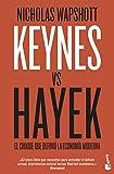 Keynes vs Hayek: El choque que definió la economía moderna (Divulgación)