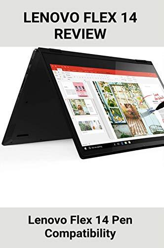 Lenovo Flex 14 Review: Lenovo Flex 14 Pen Compatibility: Lenovo Flex 14 Costco (English Edition)