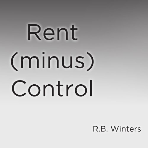 Rent (minus) Control audiobook cover art