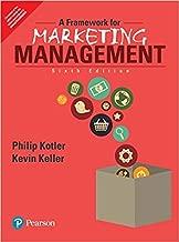 kotler and keller a framework for marketing management