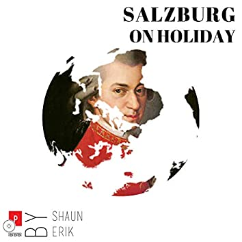 Salzburg on Holiday