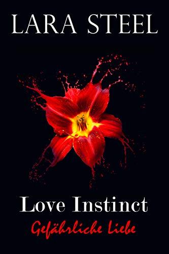 Love Instinct - Gefährliche Liebe