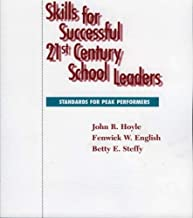 Skills for Successful 21st Century School Leaders by Hoyle, John R., English R. Wendell Eaves Sr. Distinguished P (1998) Paperback