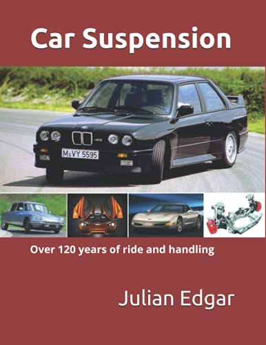 Car Suspension: - over 120 years of ride and handling