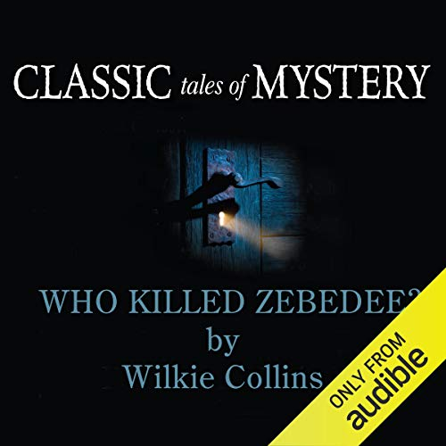 Who Killed Zebedee audiobook cover art