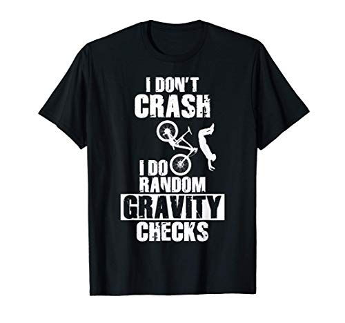 Crash Gravity Checks Mountain Bike Funny MTB Maglietta