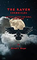 The Raven Chronicles: The Fight against the World Crime League (Volume 1)