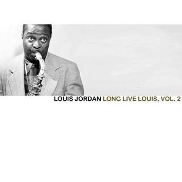 Long Live Louis, Vol. 2