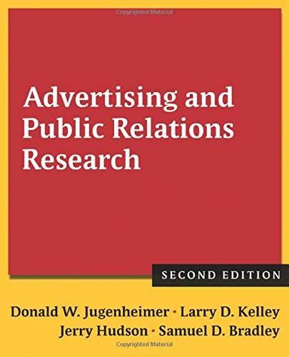 Compare Textbook Prices for Advertising and Public Relations Research 2 Edition ISBN 9780765636065 by Jugenheimer, Donald W.,Kelley, Larry D.,Hudson, Jerry,Bradley, Samuel