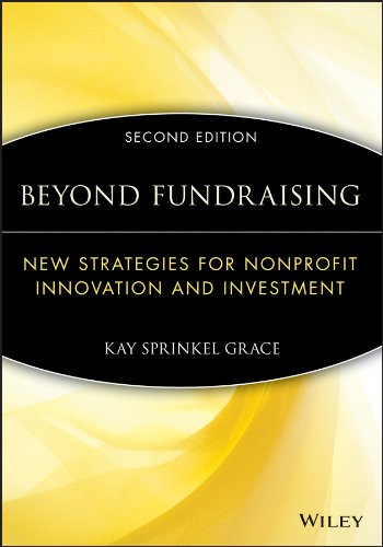 Beyond Fundraising: New Strategies for Nonprofit Innovation and Investment (The AFP/Wiley Fund Development Series...