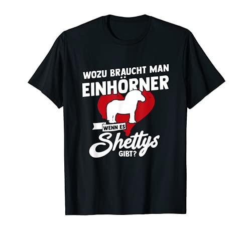 Wozu Einhörner Shettys Shetland Pony Reiten Pferde Reiterin T-Shirt