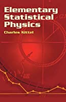 Elementary Statistical Physics (Dover Books on Physics)