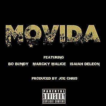 Movida (feat. Bo Bundy, Marcky Malice & Isaiah Deleon)