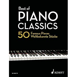 Best of Piano Classics: 50 Famous Pieces for Piano (Hardcover). Klavier. (Best of Classics)