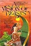 The Second Kingdom: A Vision of Beasts, Book Two