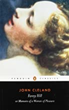 (Fanny Hill or Memoirs of a Woman of Pleasure (Classics)) [By: Cleland, John] [Aug, 1985]
