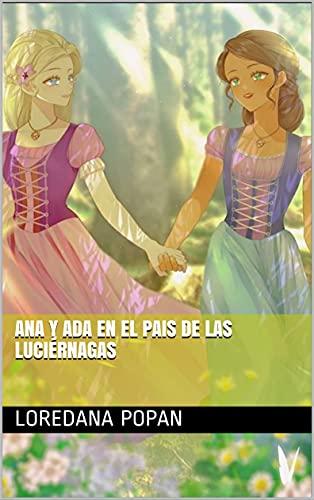 ANA y ADA en el pais de las luciérnagas