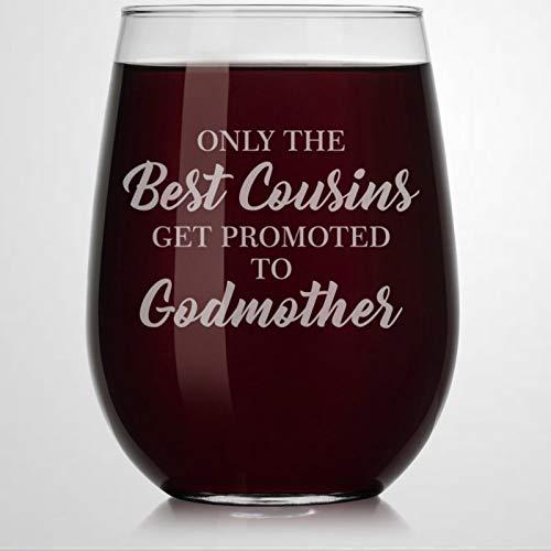 Vaso de vino sin tallos de cristal con texto en inglés «The Best Cousins Get Promoted to Godmother», vaso de chupito de whisky grabado, perfecto para padre, mamá, chico o novia, amiga
