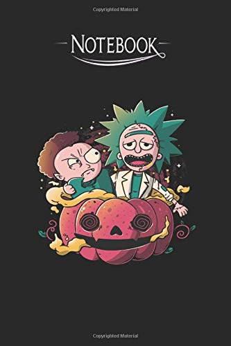 NOTEBOOK: Rick And Morty Lined Notebook - Perfect Gift - Composition Book 6x9 - 120 Pages