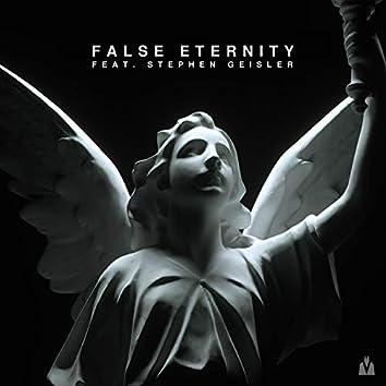 False Eternity