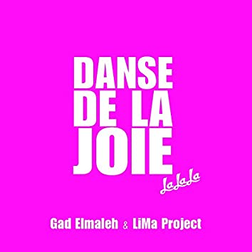 Danse de la joie (Lalala)