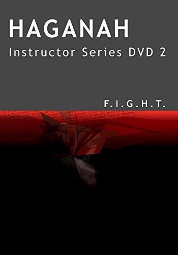 Haganah F.I.G.H.T. Instructor Series DVD 2