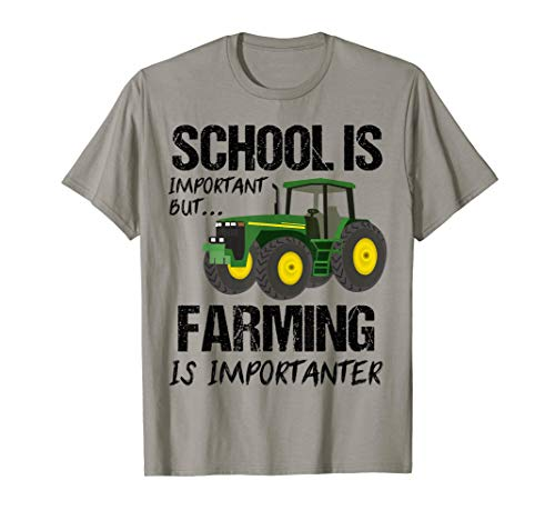 But Farming is Importanter Shirt Tractor Farm Farmers Gift T-Shirt