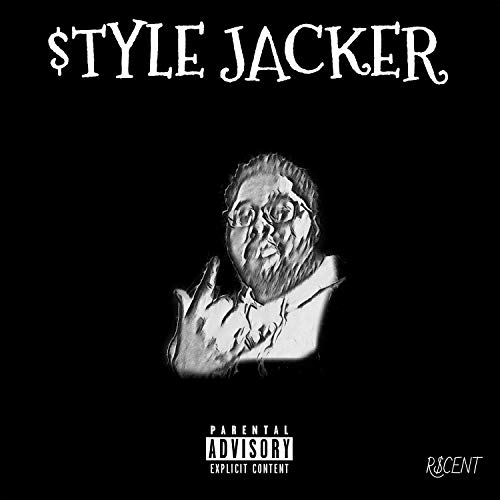 $TYLE JACKER [Explicit]