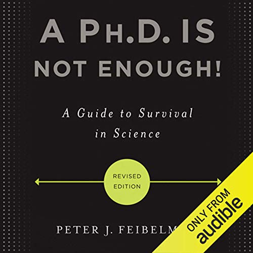 A Ph.D. Is Not Enough! audiobook cover art