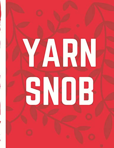 Yarn Snob: Knitter's DIY Projects Crafts | Do It Yourself Projects | Steps To Take | Keep Track of Current Project | Knitting | Crocheting | Painting | Cats and Dog Crafts | Gift Under 10
