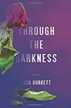 Through the Darkness: Book One of the Mallox Series