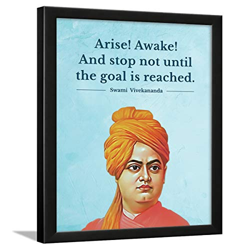 Chaka Chaundh - Suitable Swami Vivekananda Motivational Quotes frames for OFFICE & STUDENT- Framed Posters with Frame - Leader Quotes Wall Frames - Photos with Quotes - (13.5 X 10.5 inches)