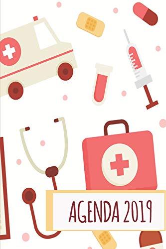 Agenda 2019: Agenda Mensual Y Semanal + Organizador I Cubierta Con Tema de Enfermeria Medicina Doctor I Enero 2019 a Diciembre 2019 6 X 9in